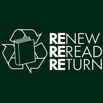 Renew - Reread - Return